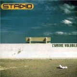 L'Amore Volubile Lyrics Stadio