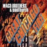 Great Chicago Fire Lyrics Waco Brothers