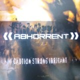 Caution Strong Irritant Lyrics Abhorrent