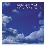 Like a Brother Lyrics Beckley Lamm Wilson