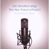 Woolfson Sings The Alan Parsons Project That Never Was Lyrics Eric Woolfson