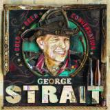 Cold Beer Conversation Lyrics George Strait