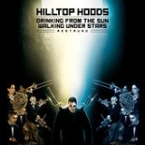 Drinking From The Sun, Walking Under Stars Restrung Lyrics Hilltop Hoods