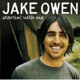 Startin With Me Lyrics Jake Owen