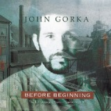 Before Beginning Lyrics John Gorka