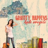 Gravity Happens Lyrics Kate Voegele