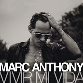 Vivir Mi Vida (Single) Lyrics Marc Anthony