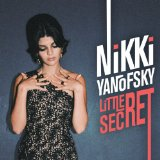 Little Secret Lyrics Nikki Yanofsky