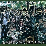 A Night On The Town Lyrics Rod Stewart