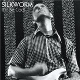 It'll Be Cool Lyrics Silkworm