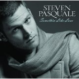 Steven Pasquale: Somethin' Like Love Lyrics Steven Pasquale