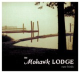 Rare Birds Lyrics The Mohawk Lodge