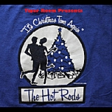 Presents The Hot Rods (It's Christmas Time Again) Lyrics Tiger Room