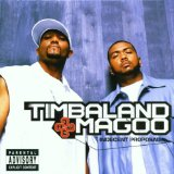 Indecent Proposal Lyrics Timbaland & Magoo