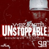 Unstoppable Lyrics Vybz Kartel