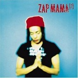 7 Lyrics Zap Mama