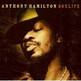 Soulife Lyrics Anthony Hamilton