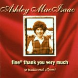 Fine Thank You Very Much Lyrics Ashley MacIsaac