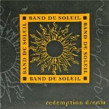 Redemption Dream Lyrics Band De Soleil