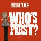 Who's First? Music Fog Sessions Vol. 1 Lyrics Band Of Heathens