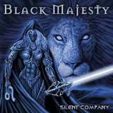 Silent Company Lyrics Black Majesty