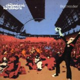 Surrender Lyrics Chemical Brothers, The