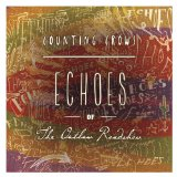 Echoes of The Outlaw Roadshow Lyrics Counting Crows