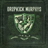 Going Out In Style Lyrics Dropkick Murphys