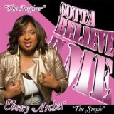 Gotta Believe In Me Lyrics Ebony Archer
