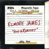 Hits & Rarities Lyrics Elmore James