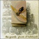 Ghosts Of Hallelujah Lyrics Gourds