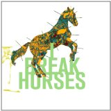 Hearts Lyrics I Break Horses