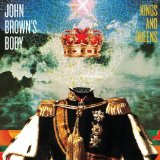 Kings And Queens Lyrics John Brown's Body