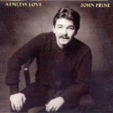 Aimless Love Lyrics John Prine