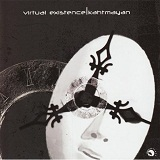 Virtual Existence Lyrics Kahtmayan