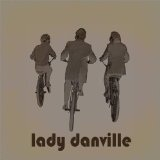 Lady Danville (EP) Lyrics Lady Danville