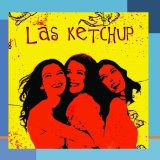 Miscellaneous Lyrics Las Ketchup