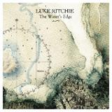 The Water's Edge Lyrics Luke Ritchie