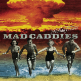 The Holiday Has Been Cancelled (EP) Lyrics Mad Caddies
