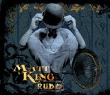 Rube Lyrics Matt King