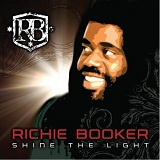 Shine The Light Lyrics Richie Booker Marley