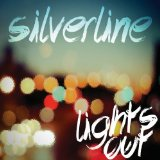 Lights Out Lyrics Silverline