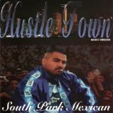 hustle town Lyrics South Park