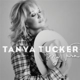 My Turn Lyrics Tanya Tucker