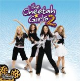 The Cheetah Girls 2 Lyrics The Cheetah Girls