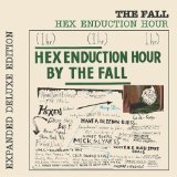 Hex Enduction Hour Lyrics The Fall