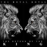 The Return of the King Lyrics The Royal Royal