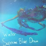 Supreme Blue Dream Lyrics Winter