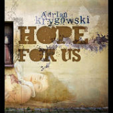 Hope for Us (EP) Lyrics Adrian Krygowski