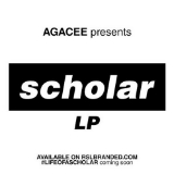 Scholar Lyrics Agacee